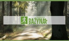 "The ""Bażyna"" Half-marathon"