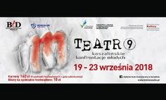 "The 9. Koszalin Confrontation of the Youth ""m-teatr"""