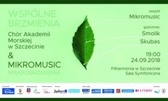 The Common Sounds: The Choir of the Maritime Academy in Szczecin & Mikromusic and Special Guests