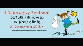 3rd Edition of the Children's Film Festival in Koszalin